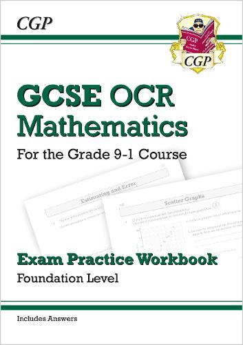 GCSE Maths OCR Exam Practice Workbook: Foundation - for the Grade 9-1 Course (includes Answers) (Paperback)
