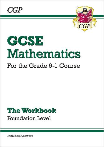 GCSE Maths Workbook: Foundation - for the Grade 9-1 Course (includes Answers) (Paperback)
