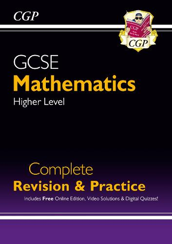 GCSE Maths Complete Revision & Practice: Higher - Grade 9-1 Course (with Online Edition) (Paperback)