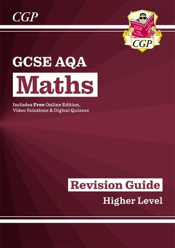 GCSE Maths AQA Revision Guide: Higher - for the Grade 9-1 Course (with Online Edition) (Paperback)