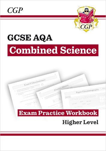 New Grade 9-1 GCSE Combined Science: AQA Exam Practice Workbook - Higher (Paperback)