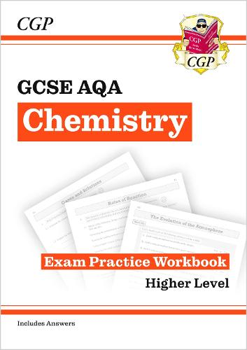 Grade 9-1 GCSE Chemistry: AQA Exam Practice Workbook (with answers) - Higher (Paperback)