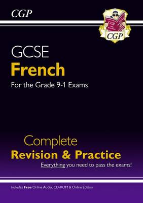 GCSE French Complete Revision & Practice (with CD & Online Edition) - Grade 9-1 Course
