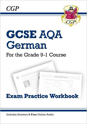 GCSE German AQA Exam Practice Workbook - for the Grade 9-1 Course (includes Answers) (Paperback)
