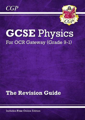 Grade 9-1 GCSE Physics: OCR Gateway Revision Guide with Online Edition (Paperback)