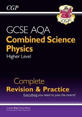 9-1 GCSE Combined Science: Physics AQA Higher Complete Revision & Practice with Online Edition