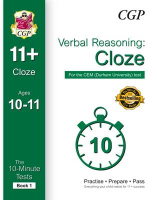 10-Minute Tests for 11+ Verbal Reasoning: Cloze Ages 10-11 (Book 1) - CEM Test (Paperback)