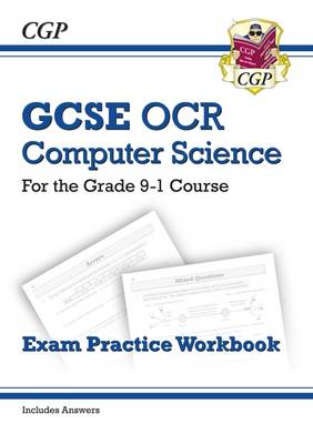New GCSE Computer Science OCR Exam Practice Workbook - For the Grade 9-1 Course (Includes Answers) (Paperback)