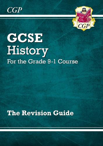 GCSE History Revision Guide - for the Grade 9-1 Course (Paperback)