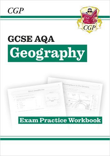 Grade 9-1 GCSE Geography AQA Exam Practice Workbook (Paperback)