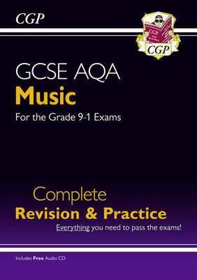 GCSE Music AQA Complete Revision & Practice (with Audio CD) - for the Grade 9-1 Course (Paperback)