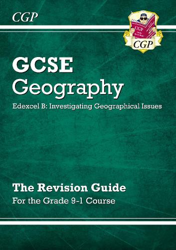 New Grade 9-1 GCSE Geography Edexcel B: Investigating Geographical Issues - Revision Guide (Paperback)