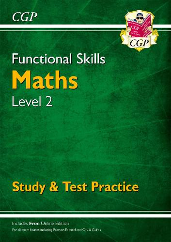 Functional Skills Maths Level 2 - Study & Test Practice (Paperback)