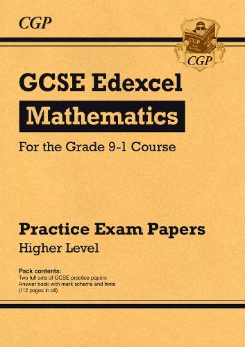 GCSE Maths Edexcel Practice Papers: Higher - for the Grade 9-1 Course (Paperback)