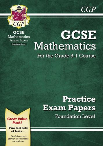 GCSE Maths Practice Papers: Foundation - for the Grade 9-1 Course (Paperback)