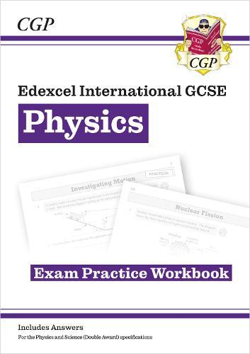 New Grade 9-1 Edexcel International GCSE Physics: Exam Practice Workbook (Includes Answers) (Paperback)
