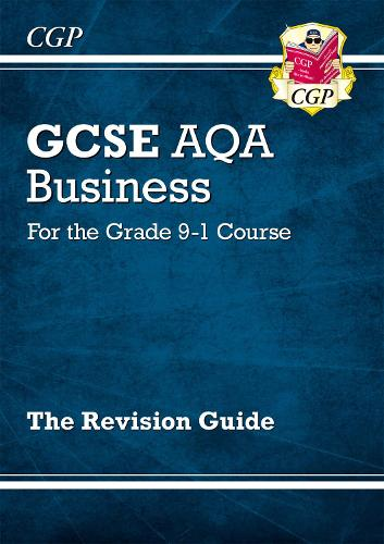 New GCSE Business AQA Revision Guide - For the Grade 9-1 Course (Paperback)