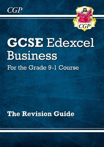GCSE Business Edexcel Revision Guide - for the Grade 9-1 Course (Paperback)