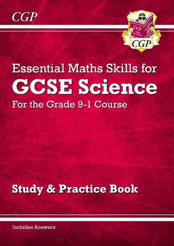 New Grade 9-1 GCSE Science: Essential Maths Skills - Study & Practice (Paperback)