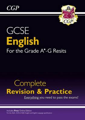 GCSE English Complete Revision & Practice - New for Grade A*-G Resits (with Online Edition) (Paperback)