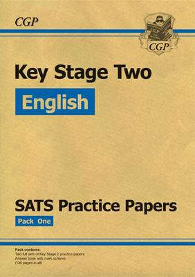 KS2 English SATS Practice Papers: Pack 1 (Updated for the 2017 Tests and Beyond) (Paperback)