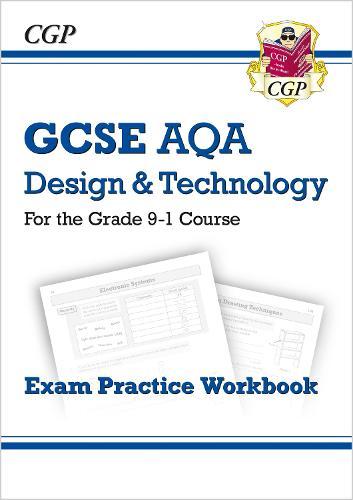 Grade 9-1 GCSE Design & Technology AQA Exam Practice Workbook (Paperback)