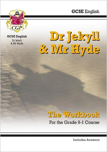 New Grade 9-1 GCSE English - Dr Jekyll and Mr Hyde Workbook (includes Answers) (Paperback)