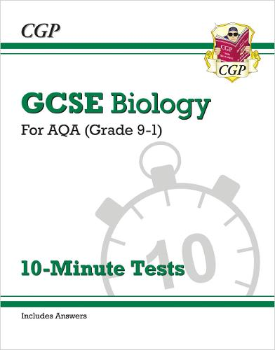 Grade 9-1 GCSE Biology: AQA 10-Minute Tests (with answers) (Paperback)