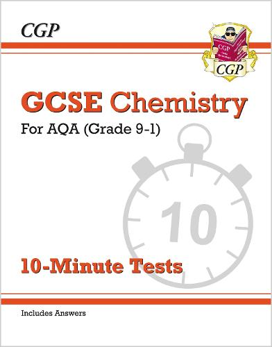 Grade 9-1 GCSE Chemistry: AQA 10-Minute Tests (with answers) (Paperback)