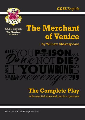 Grade 9-1 GCSE English The Merchant of Venice - The Complete Play (Paperback)