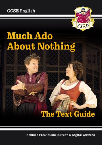 Grade 9-1 GCSE English Shakespeare Text Guide - Much Ado About Nothing (Paperback)