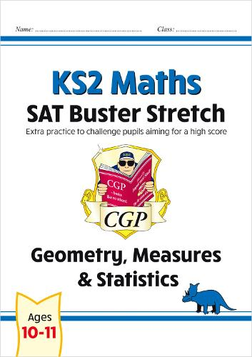 New KS2 Maths SAT Buster Stretch: Geometry, Measures & Statistics (for the 2019 tests) (Paperback)
