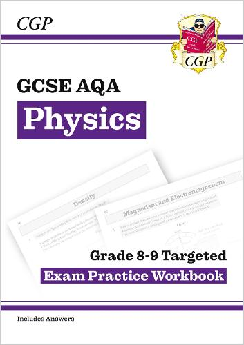 GCSE Physics AQA Grade 8-9 Targeted Exam Practice Workbook (includes Answers) (Paperback)