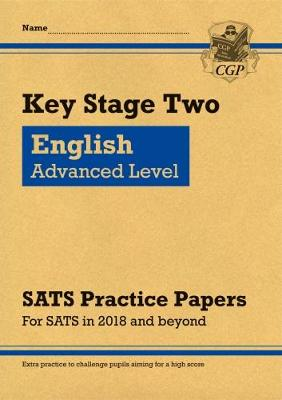 New KS2 English Targeted SATS Practice Papers: Advanced Level (for the tests in 2018 and beyond) (Paperback)