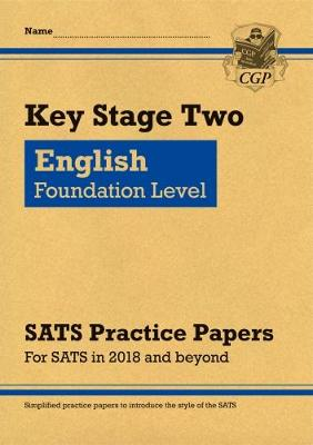 New KS2 English Targeted SATS Practice Papers: Foundation Level (for the tests in 2018 and beyond) (Paperback)