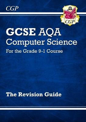 GCSE Computer Science AQA Revision Guide - for assessments in 2021 (Paperback)