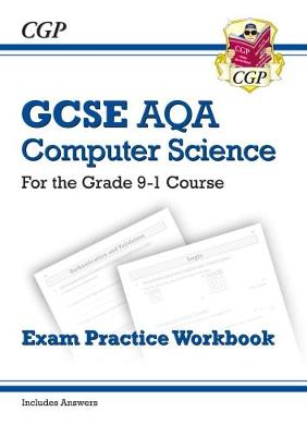 New GCSE Computer Science AQA Exam Practice Workbook - for the Grade 9-1 Course (includes Answers) (Paperback)