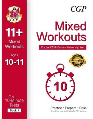 10-Minute Tests for 11+ Mixed Workouts: Ages 10-11 (Book 1) - CEM Test (Paperback)
