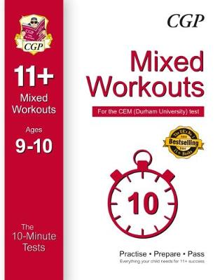 10-Minute Tests for 11+ Mixed Workouts: Ages 9-10 - CEM Test (Paperback)