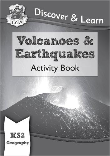 New KS2 Discover & Learn: Geography - Volcanoes and Earthquakes Activity Book (Paperback)