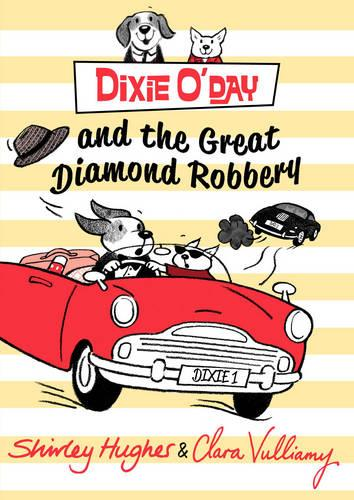 Dixie O'Day and the Great Diamond Robbery - Dixie O'Day (Paperback)