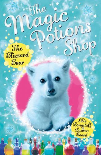 The Magic Potions Shop: The Blizzard Bear - The Magic Potions Shop (Paperback)