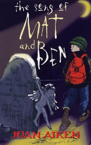 The Song Of Mat And Ben (Paperback)