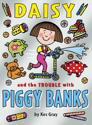 Znalezione obrazy dla zapytania daisy AND THE TROUBLE WITH piggy bank