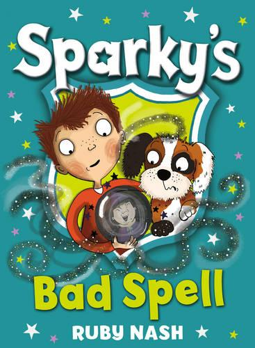Sparky's Bad Spell: 2 (Paperback)