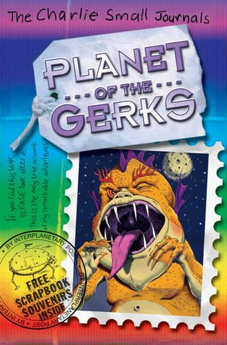 Charlie Small: Planet of the Gerks - Charlie Small (Paperback)