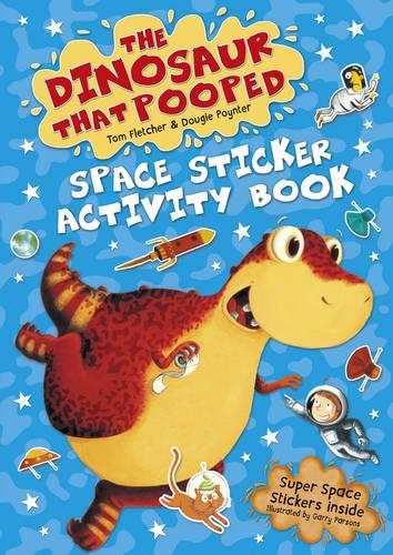 The Dinosaur that Pooped Space: Sticker Activity Book (Paperback)