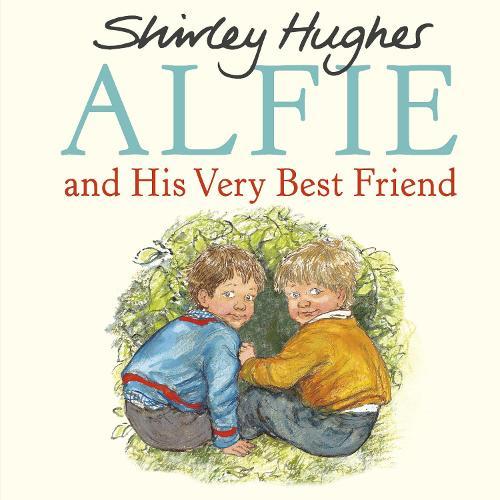 Alfie and His Very Best Friend - Alfie (Paperback)