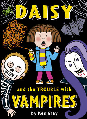 Daisy and the Trouble with Vampires - Daisy Fiction (Paperback)