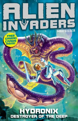 Alien Invaders 4: Hydronix - Destroyer of the Deep - Alien Invaders (Paperback)